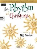 by Bill Wolaver Author: The Rhythm of Christmas Sacred Folio