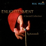 Karunesh: Enlightenment A Sacred Collection