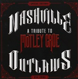 VA: Nashville Outlaws A Tribute To Motley Crue