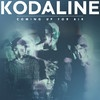 Kodaline: Coming Up For Air