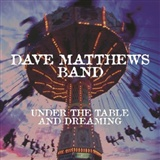 Dave Matthews Band: Under the Table Dreaming