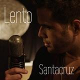 Daniel Santacruz: Lento