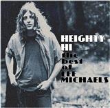 Lee Michaels: Heighty Hi The Best of Lee Michaels