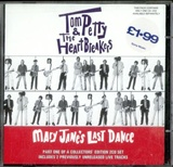 Tom Petty the Heartbreakers: Mary Janes Last Dance