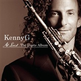 Kenny G feat David Benoit: Dont know why