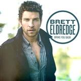 Brett Eldredge: bring me back