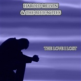 Harold Melvin and the Blue Notes: The Love I lost