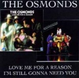 Osmonds: Love me for a reason