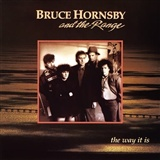 Bruce Hornsby The Range: The Way It Is
