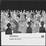 Radiohead: Burn the Witch