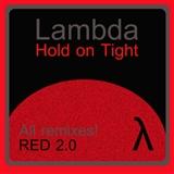 Lambda: hold on tight
