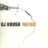 DJ Krush: Meiso Feat Black Thought and Malik B