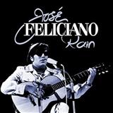 Jose Feliciano: Rain