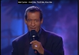 Mel Carter: Hold Me Thrill Me Kiss Me