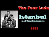 The Four Lads: Istanbul Not Constantinople