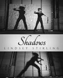 Lindsey Stirling: Shadows
