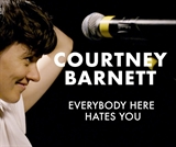 Courtney Barnett: Everybody Here Hates You