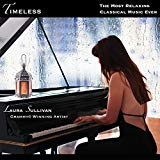 Timeless The Most Relaxing Classical Piano Music Ever