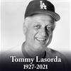 R.I.P Tommy Lasorda
