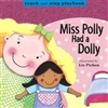 Miss Poly had a Doly