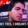 Luis Suarez dream.
