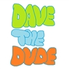 Dave The Dude