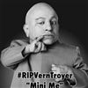 R I P Vern Troyer
