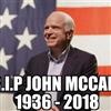 R.I.P JOHN MCCAIN