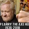 R I P Larry Hennig