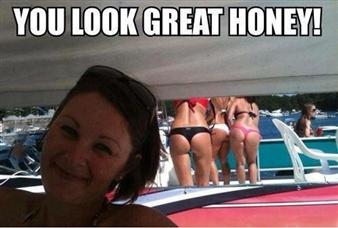You look great honey