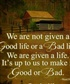 It is life