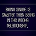10 reasons why is better to remain single
